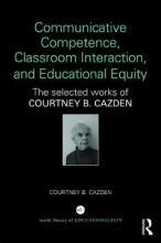 Communicative Competence, Classroom Interaction, and Educational Equity