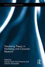 Gendering Theory in Marketing and Consumer Research
