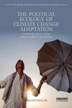 The Political Ecology of Climate Change Adaptation