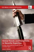 Global Trends and Transitions in Security Expertise