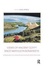 Views of Ancient Egypt since Napoleon Bonaparte