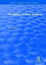 The Making of Urban Scotland 1978
