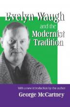 Evelyn Waugh and the Modernist Tradition
