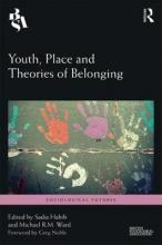 Youth, Place and Theories of Belonging