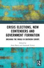 Crisis Elections, New Contenders and Government Formation