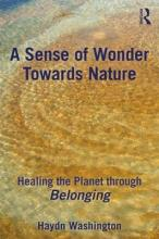 A Sense of Wonder Towards Nature