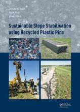 Sustainable Slope Stabilization Using Recycled Plastic Pins