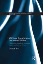 Un Peace Operations and International Policing