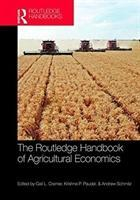 The Routledge Handbook of Agricultural Economics