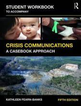 Student Workbook to Accompany Crisis Communications
