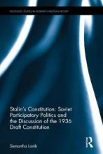 Stalin's Constitution: Soviet Participatory Politics and the Discussion of the 1936 Draft Constitution