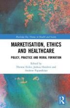 Marketisation, Ethics and Healthcare