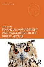 Financial Management and Accounting in the Public Sector