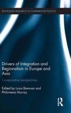 Drivers of Integration and Regionalism in Europe and Asia