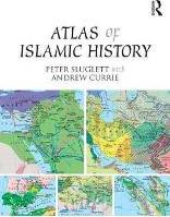 An Atlas of Islamic History