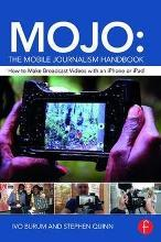 MOJO: The Mobile Journalism Handbook