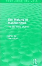 The Making of Masculinities