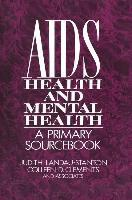 AIDS, Health, and Mental Health