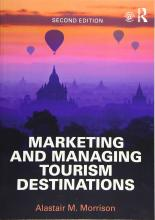 Managing and Marketing Tourism Destinations