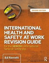 International Health & Safety at Work Revision Guide