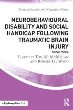 Neurobehavioural Disability and Social Handicap Following Traumatic Brain Injury