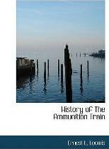 History of the Ammunition Train