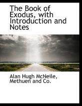 The Book of Exodus, with Introduction and Notes