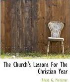The Church's Lessons for the Christian Year