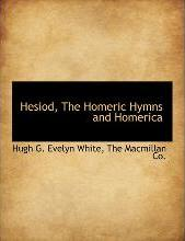 Hesiod, the Homeric Hymns and Homerica