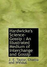 Hardwicke's Science-Gossip