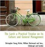 The Larch a Practical Treatise on Its Culture and General Management