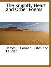 The Knightly Heart and Other Poems