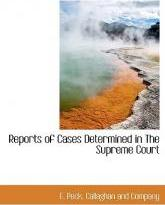 Reports of Cases Determined in the Supreme Court