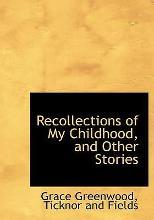 Recollections of My Childhood, and Other Stories
