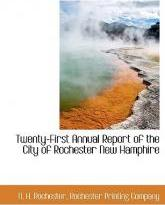 Twenty-First Annual Report of the City of Rochester New Hamphire