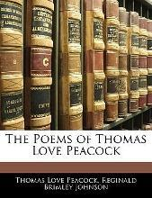 The Poems of Thomas Love Peacock