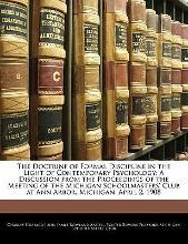 The Doctrine of Formal Discipline in the Light of Contemporary Psychology