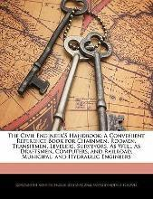 The Civil Engineer's Handbook