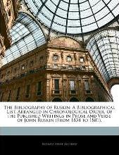 The Bibliography of Ruskin