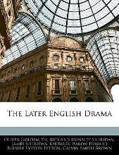 The Later English Drama