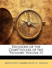 Decisions of the Comptroller of the Treasury, Volume 22