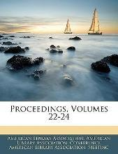 Proceedings, Volumes 22-24