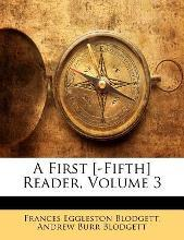 A First [-Fifth] Reader, Volume 3