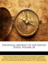 Statistical Abstract of the United States, Volume 30
