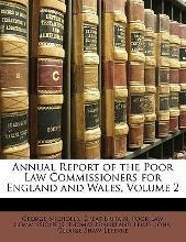 Annual Report of the Poor Law Commissioners for England and Wales, Volume 2