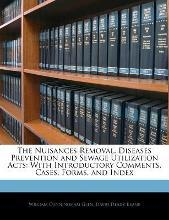 The Nuisances Removal, Diseases Prevention and Sewage Utilization Acts