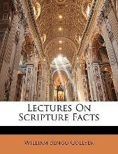 Lectures on Scripture Facts