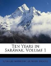 Ten Years in Sarawak, Volume 1