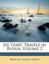 Six Years' Travels in Russia, Volume 2
