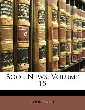 Book News, Volume 15
